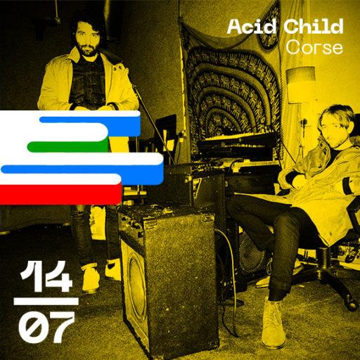 Acid Child Corse Bordeaux Open Air
