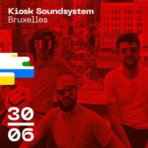 Kiosk SoundSystem Bruxelles Bordeaux Open Air