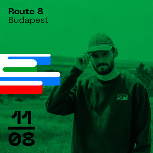 Route 8 Budapest Bordeaux Open Air